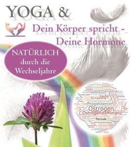 Yoga & Dein Körper spricht -  Hormone